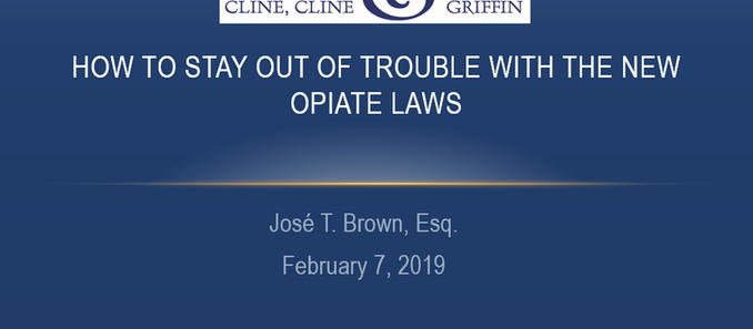 How to Stay Out of Trouble with the New Opiate Laws