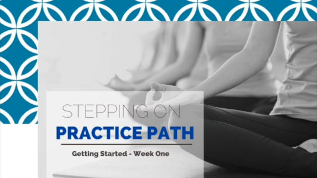Stepping on the Practice Path
