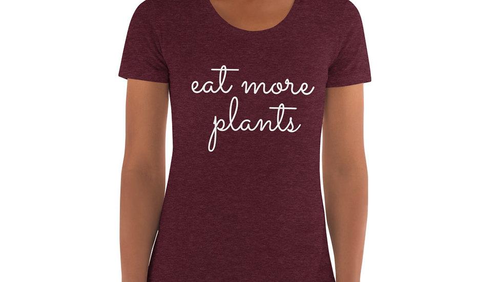 Eat More Plants - Women's Crew Neck T-shirt