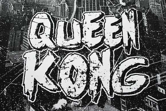 Queen Kong  (B&W variant)