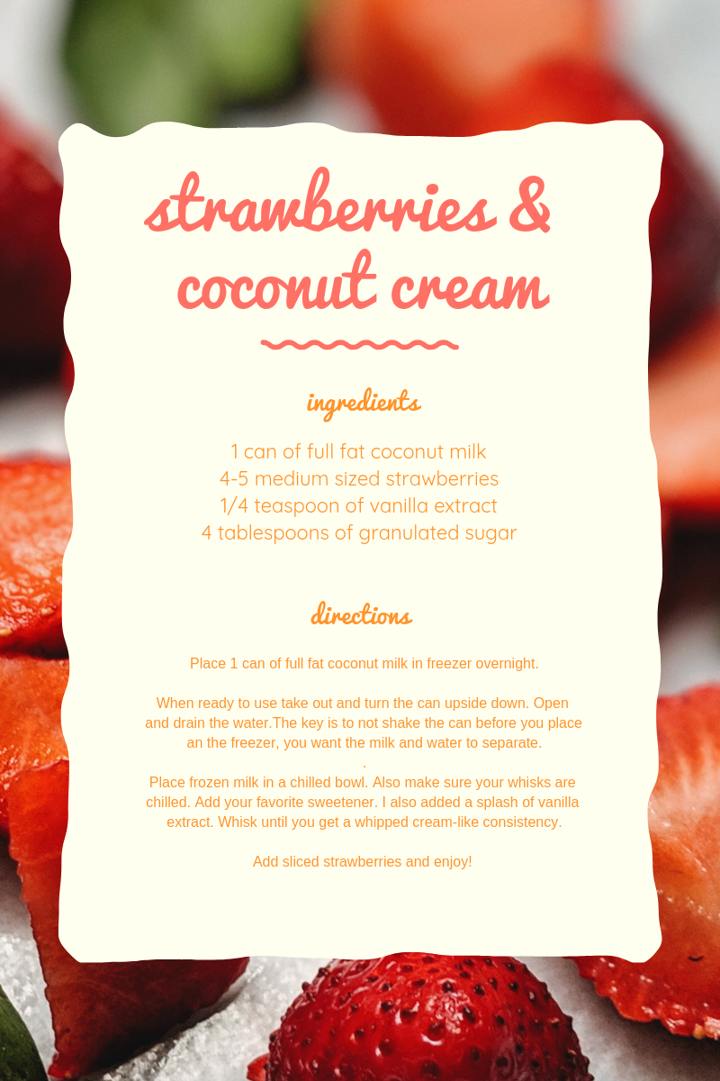 One of my all-time favorite desserts is strawberries and cream. There's something so simple and delicious about this treat! I've recently been drying to cut back on my dairy intake and decided to make my cream with coconut milk instead of heavy whipping cream. Check out the recipe below: