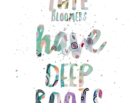 Late bloomers have deep roots