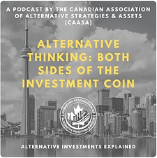Podcast - Alternative Thinking: Both Sides of the Investment Coin