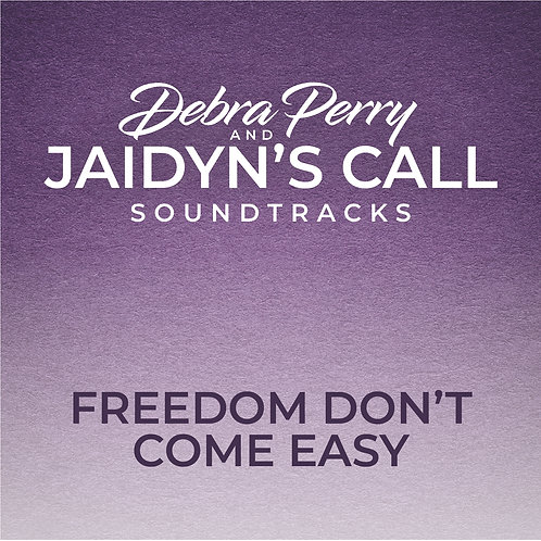 Freedom Don't Come Easy - Soundtrack Download