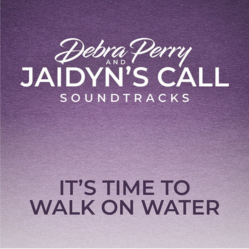 It's Time To Walk On Water - Soundtrack Download