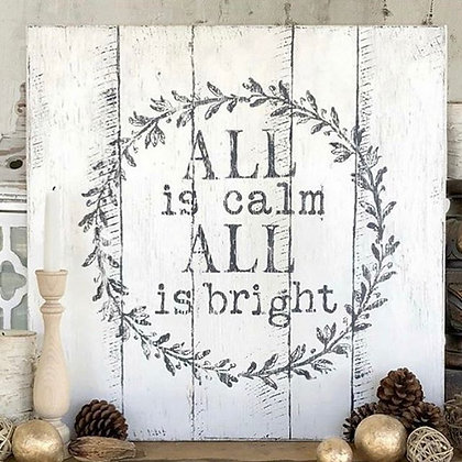 All is Calm Christmas Sign- message me to book