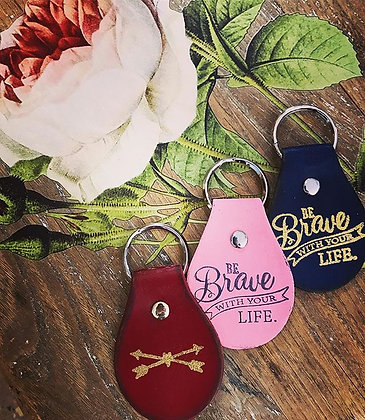 'Be Brave' Leather Keychains