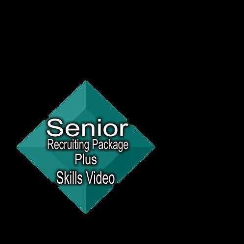 Senior Recruiting Package Plus Skills Video