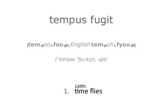 Tempus Fugit ...