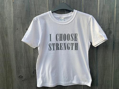 I CHOOSE STRENGTH TEE