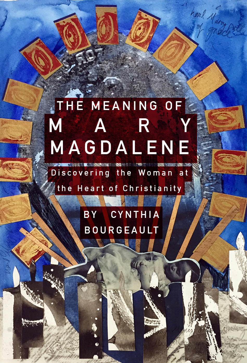 """The Meaning Of Mary Magdalene"""