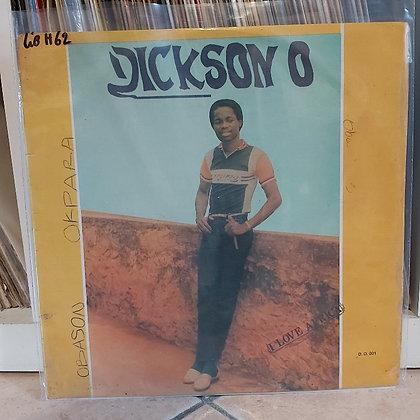 Dickson O - I Love Africa [Dickson O Records]