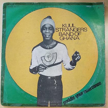 Kuul Strangers Band Of Ghana – Paddle Your Own Canoe [Smart Record – SMART 01]