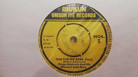 Prince Adekunle - Se Rere Fun Mi (Juju) [Ibukun Orisun Iye Records]