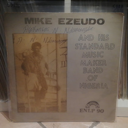 Mike Ezeudo And His Standard Music Maker Band Of Nigeria [Editions Namaco ]