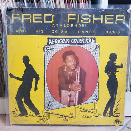 Fred Fisher (Atalobhor) And His Ogiza Dance Band ‎– African Carnival