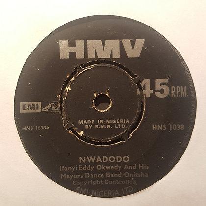 Ifanyi Eddy Okwedy And His Mayors Dance Band Onitsha – Nwadodo [HMV]
