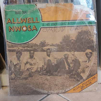 Allwell Nwosa & His Ebologwu International band - 1979 Special [Isabros]