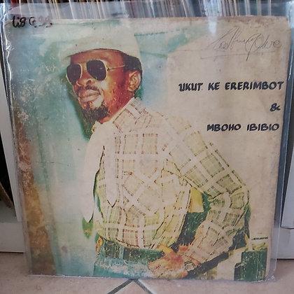 Inimeto & His Parrotwood Sounds Of Africa – Ukut Ke Ererimbot & Mboho Ibibio