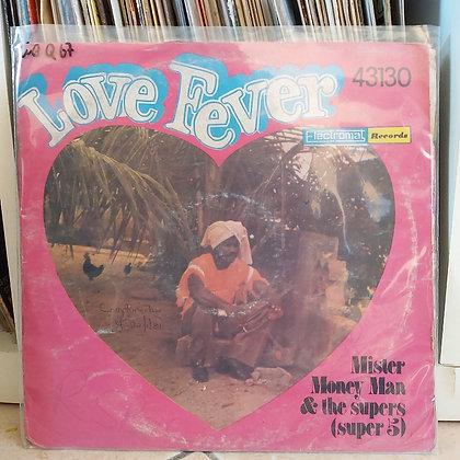 Mister Money Man & The Supers (Super 5) – Love Fever [Electromat]