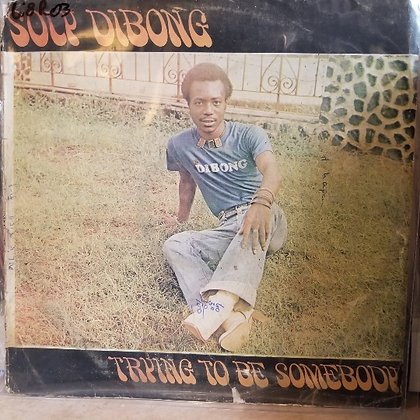 Soly Dibong With The Masisi Mass Funk – Trying To Be Somebody [Scottie]