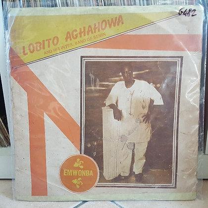 Lobito Aghahowa And His Inter Band Of Benin – Emwonba [Monday Ogbemudia Record]