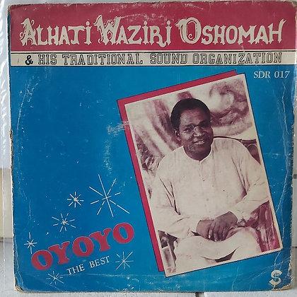 Alhaji Waziri Oshomah & His Traditional Sound Organization – Oyoyo The Best