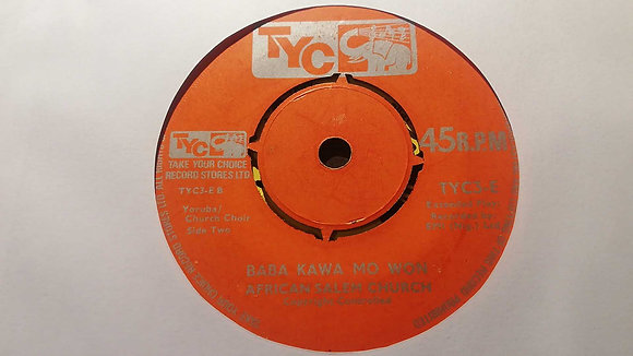 African Salem Church - Baba Kawa Mo Won [TYC]