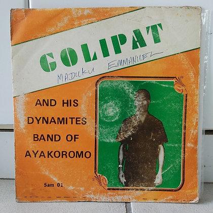 Golipat And His Dynamites Band Of Ayakoromo [Golipat]