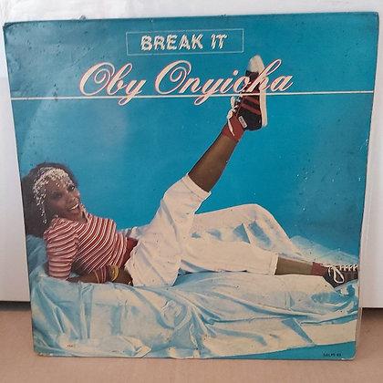 Oby Onyioha – Break It [Sunny Alade – SALPS 43]