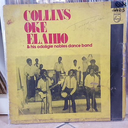Collins Oke Elaiho & His Odoligie Nobles Dance Band [Philips]