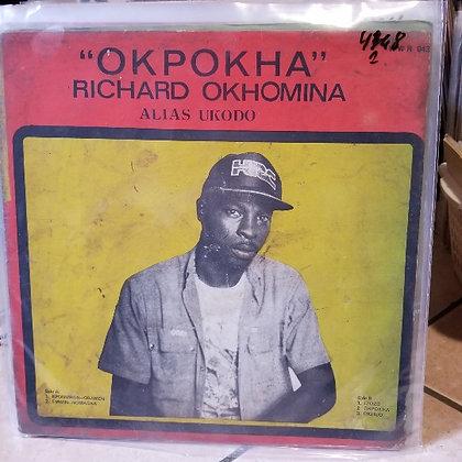 Richard Okhomina (Alias Ukodo) – Okpokha [Why Worry Records]