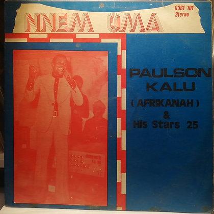 Paulson Kalu (Afrikhanah) & His Stars 25 – Nnem Oma [Philips]