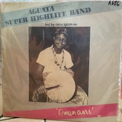 Aguata Super Highlife Band – Omenani [Afrodisia]