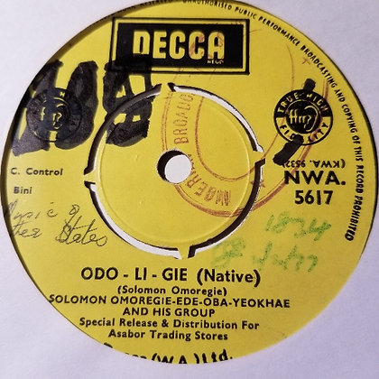 Solomon Omoregie-Ede-Oba-Yeokhae & His Group - Odo Li Gie [Decca]