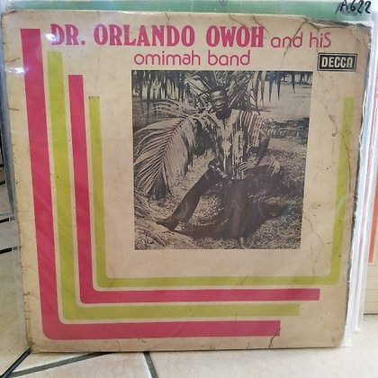Orlando Owoh And His Omimah Band – Ajo Ko Dun Bi Ile [Decca]