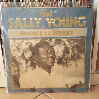 Chief Sally Young – Austerity Na Stranger [Supremedisk]