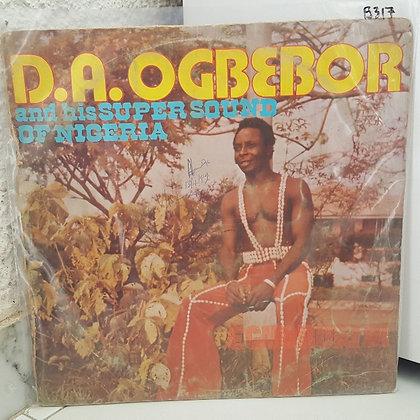 D. A. Ogbebor And His Super Sound Of Nigeria – Egonouri 81 [Shanu Olu]