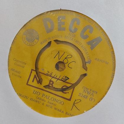 Airatu Isawu & Her Waka Band - Ijo Palongo [Decca 60's]
