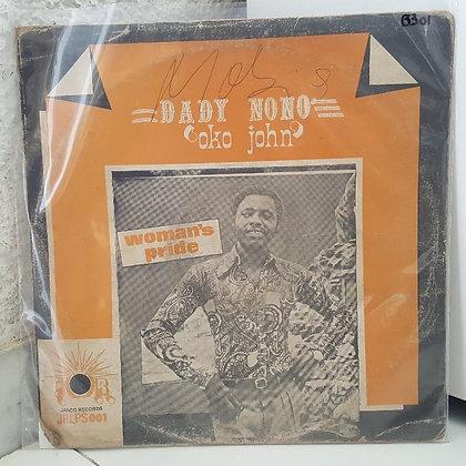 """Dady Nono """"Oko John"""" – Woman's Pride [Janco Records – JRLPS 001]"""