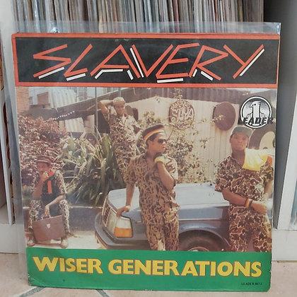 Wiser Generations – Slavery [Leader]