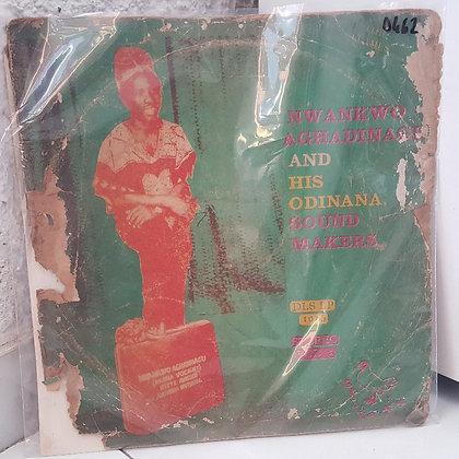 Nwankwo Aghadinagi & His Odinana Sound Makers