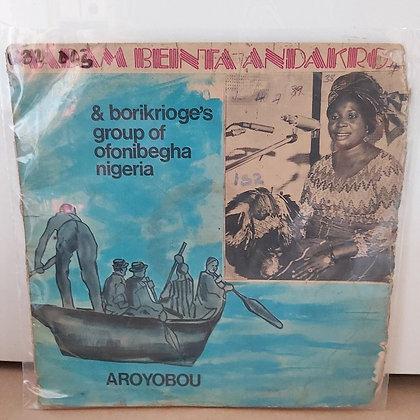 Madam Binta & Borikrioge's Group - Aroyobu [Emobassah]