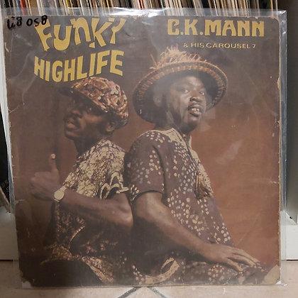 C.K. Mann & His Carousel 7 – Funky Highlife [Essiebons]