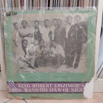King Robert Ebizimor And Bros. Band His Ijaw Of Nigeria [Akpolla]