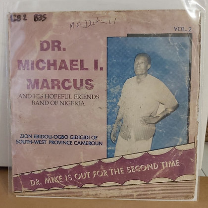 Dr. Michael I. Marcus And His Hopeful Friends Band Of Nigeria – Vol. 2