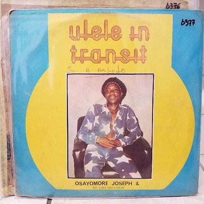 Osayomore Joseph & The Ulele Power Sound – Ulele In Transit [Emotan]