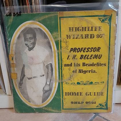 Professor I. K. Belemu & His Bendelites – Home Guide [Okoli Music]