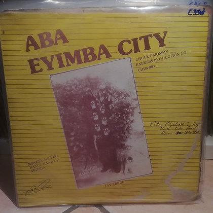 Monkey No Fine Dance Band Of Nigeria - Aba Eyimba City [Chucky Mommy Prod.]