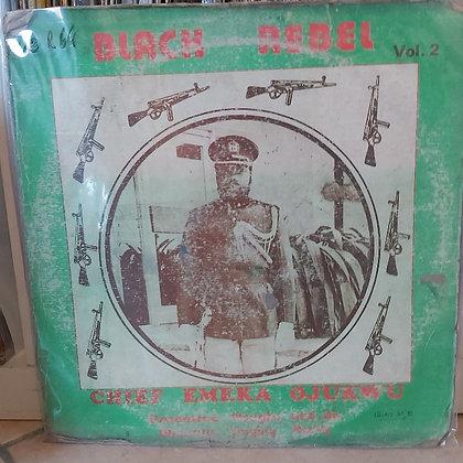 Chief Emeka Ojukwu - Black Rebel Vol. 2 [Oliokata Records]